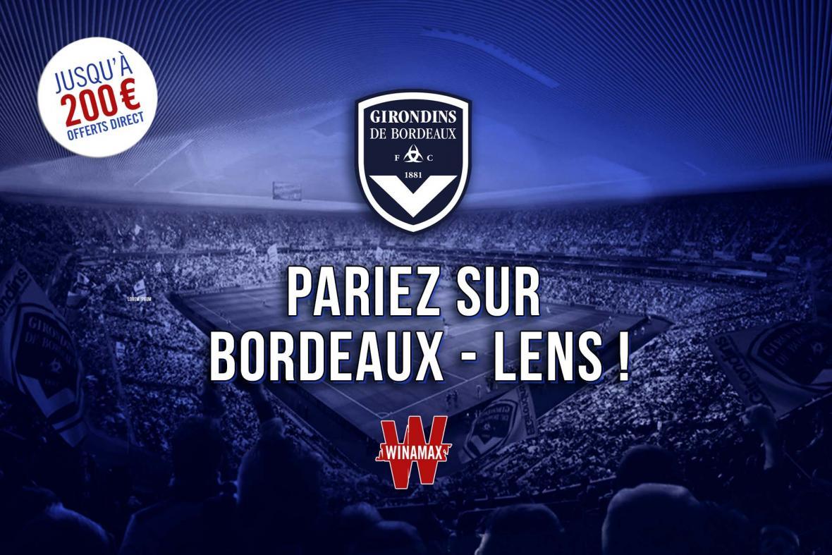 Pariez sur Bordeaux-Lens avec Winamax