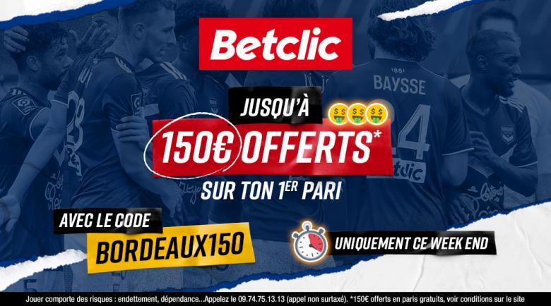 Jusqu'à 150€ offerts sur ton 1er pari avec le code BORDEAUX 150